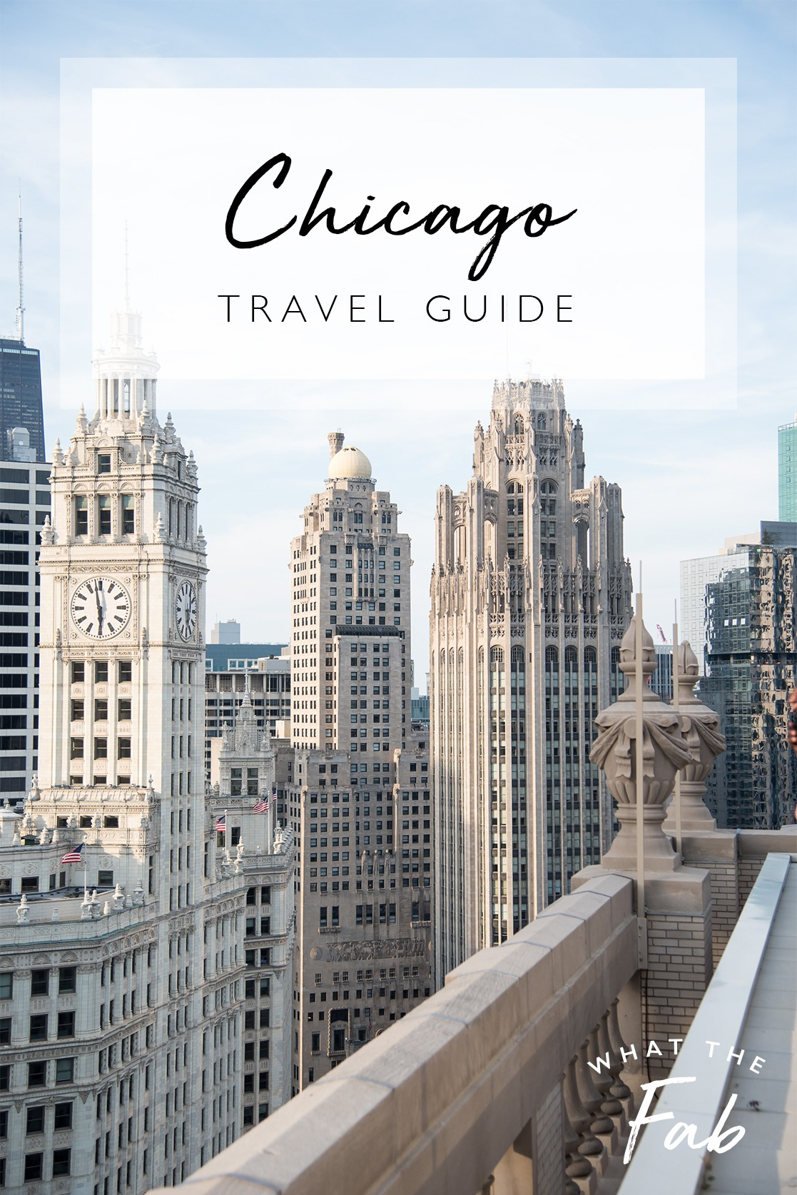 Top Things to do in Chicago, by Travel Blogger What The Fab
