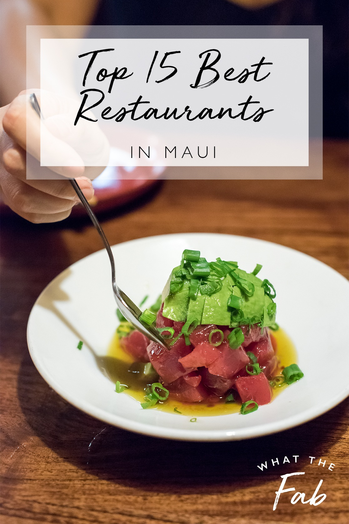 And Of Course It All Centers Around The Plentiful Fresh Fish That Local Fishermen Catch Daily Here S My List Top 15 Best Restaurants In Maui