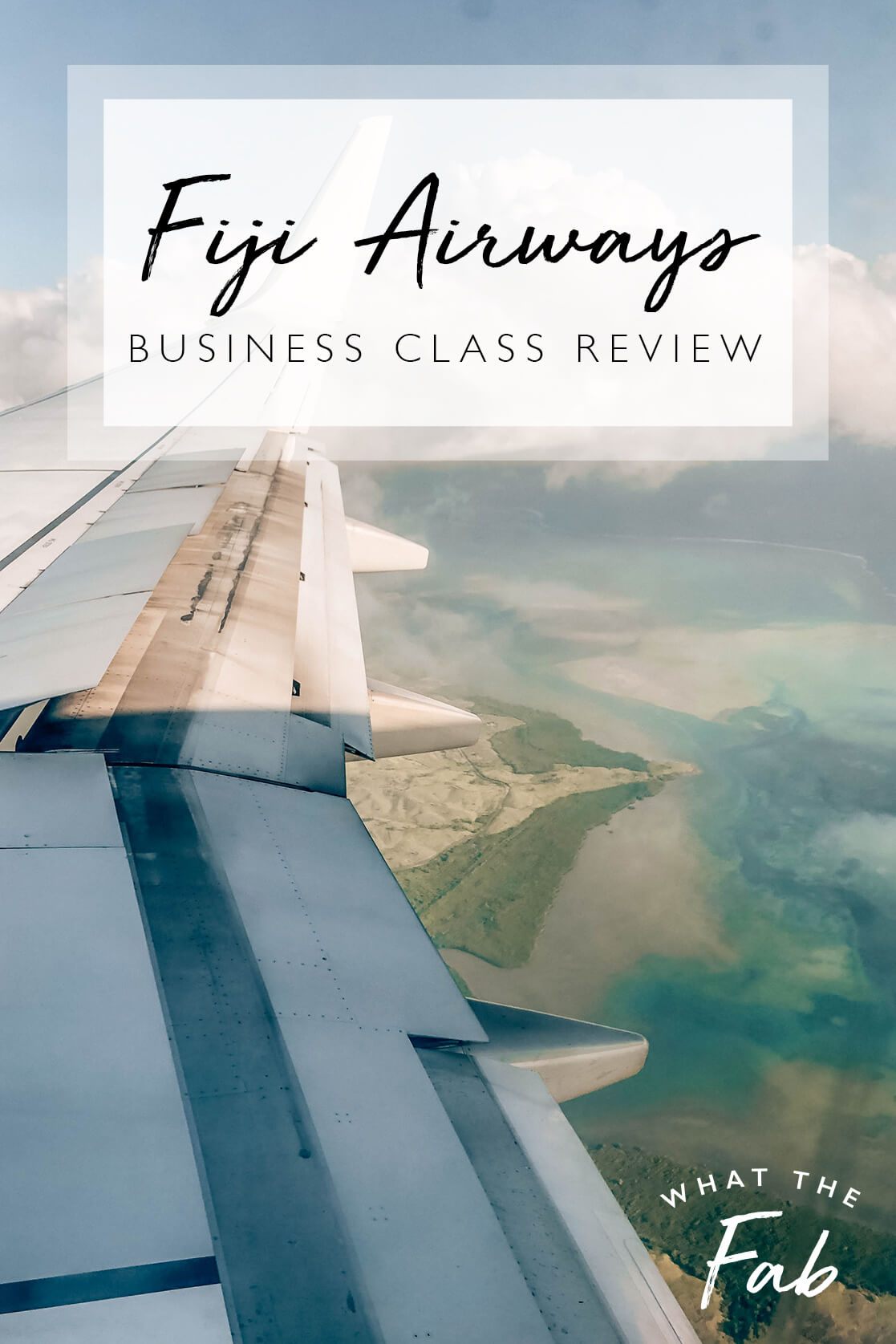 Fiji Airways business class review, by top San Francisco travel blogger What The Fab