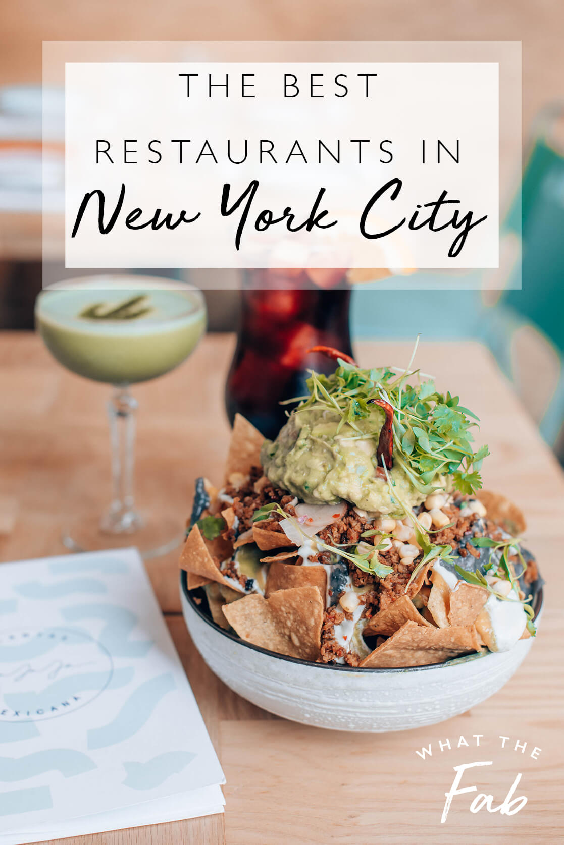Best restaurants in NYC, by top travel blogger What The Fab