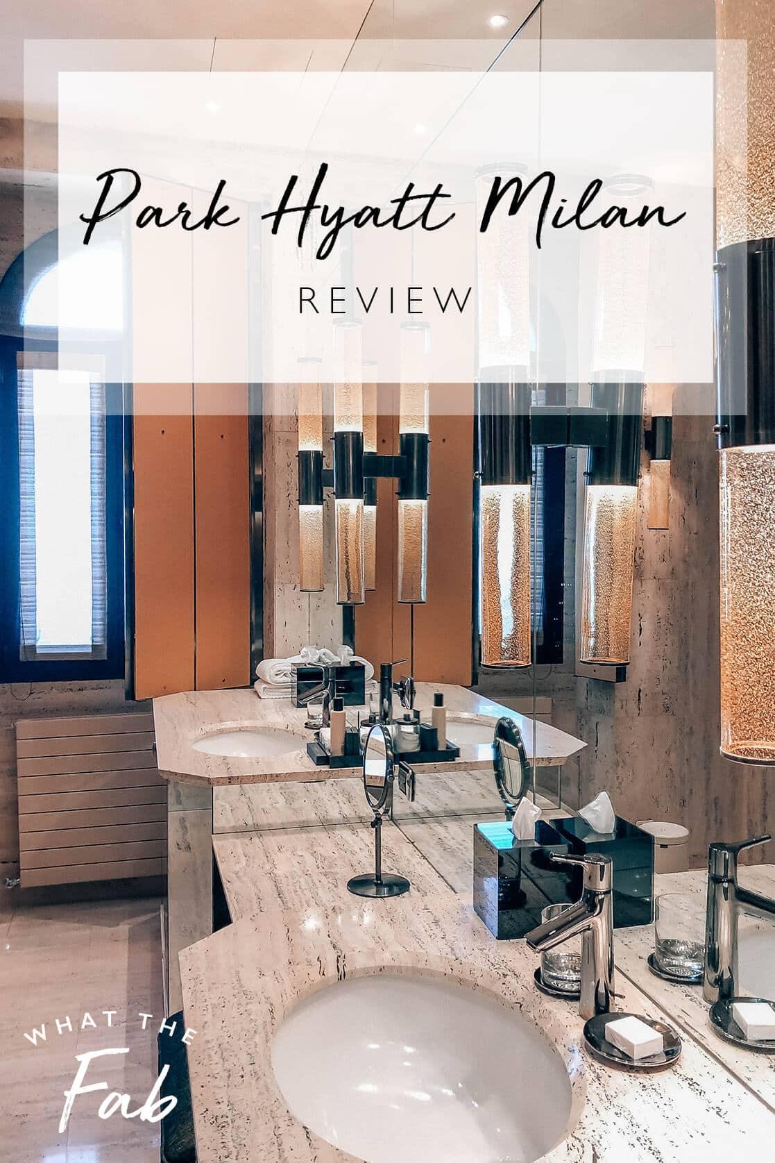 Park Hyatt Milan Review