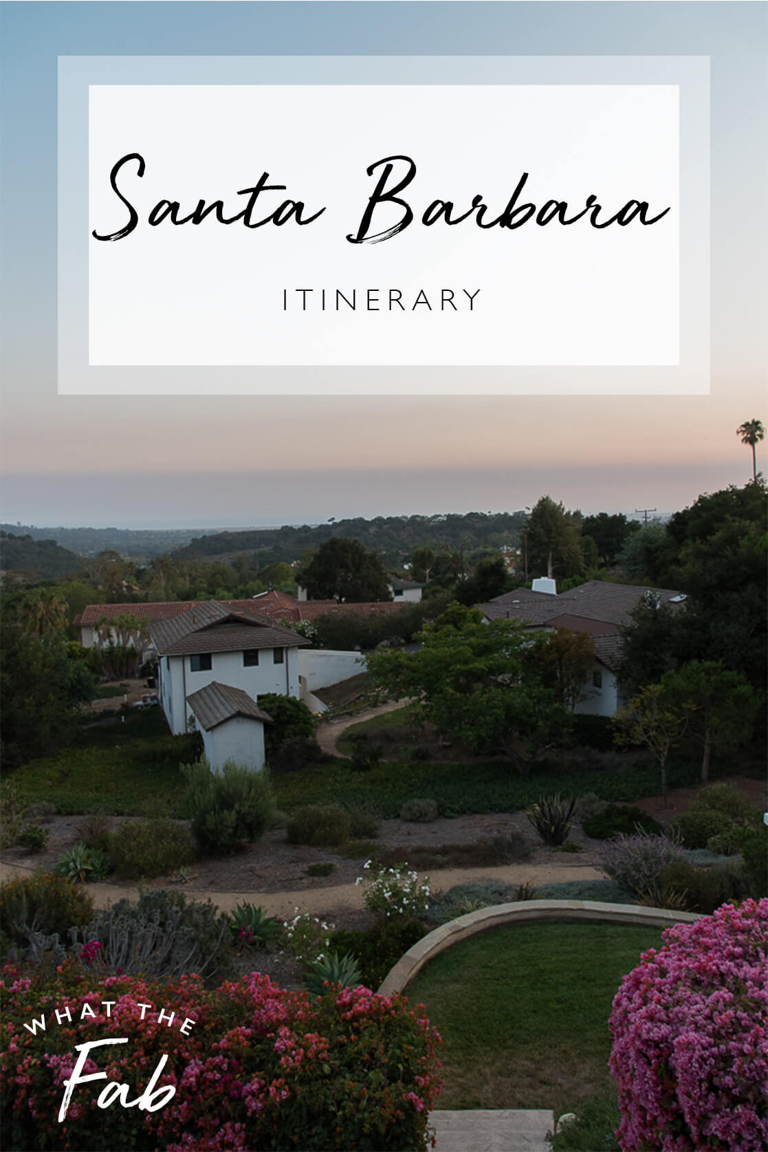 Santa Barbara Itinerary