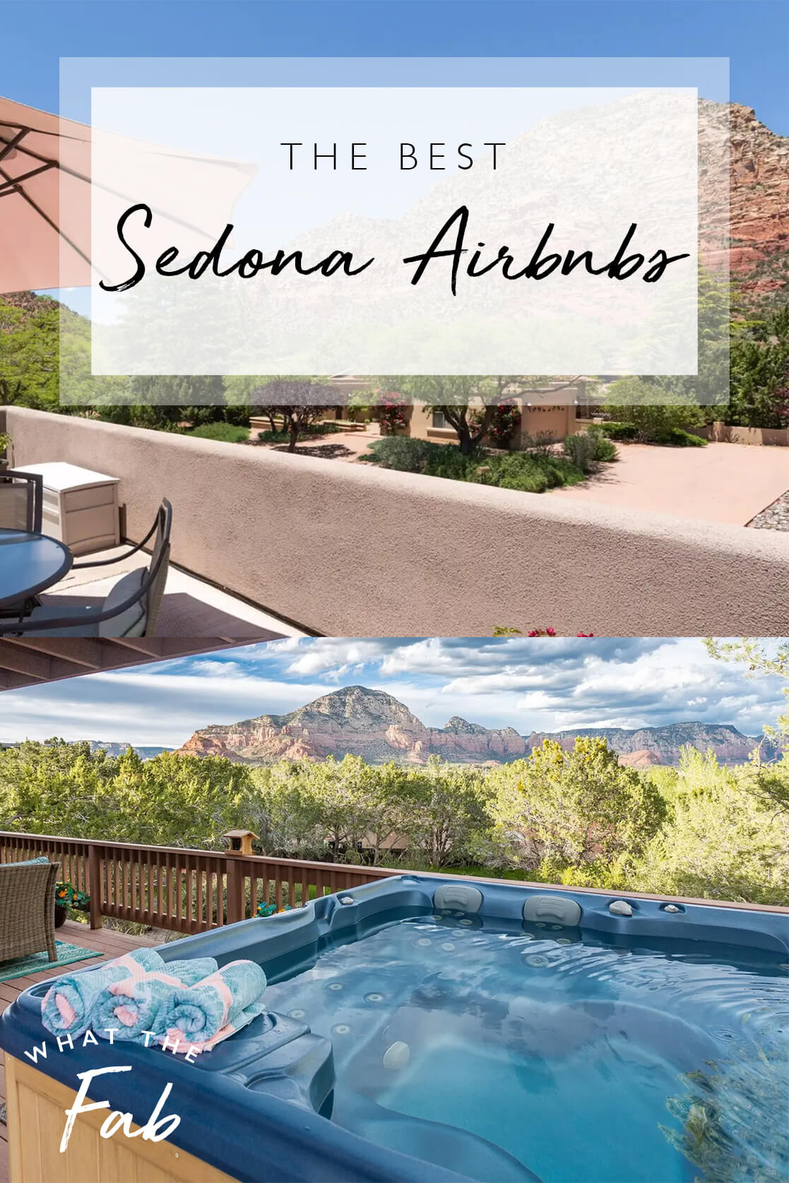 The best Sedona Airbnbs, by travel blogger What The Fab