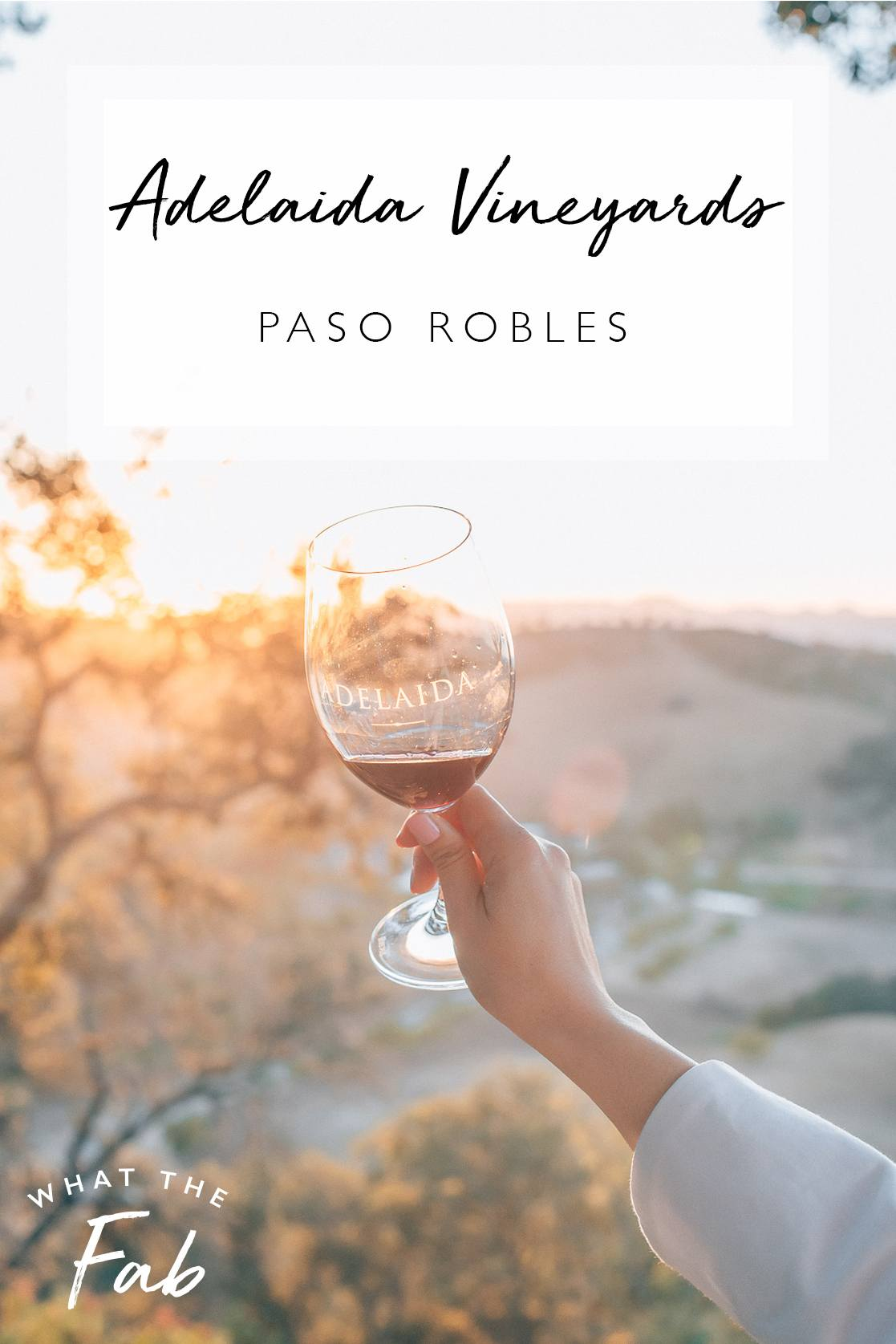 Adelaida Paso Robles review, by travel blogger What The Fab