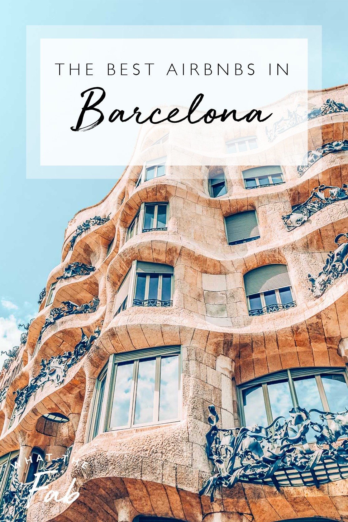 The best Airbnbs in Barcelona, by travel blogger What The Fab