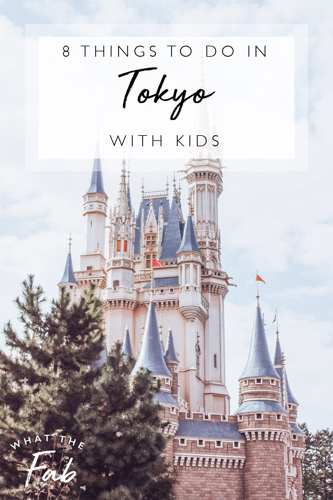Things to do in Tokyo with kids, by travel blogger What The Fab