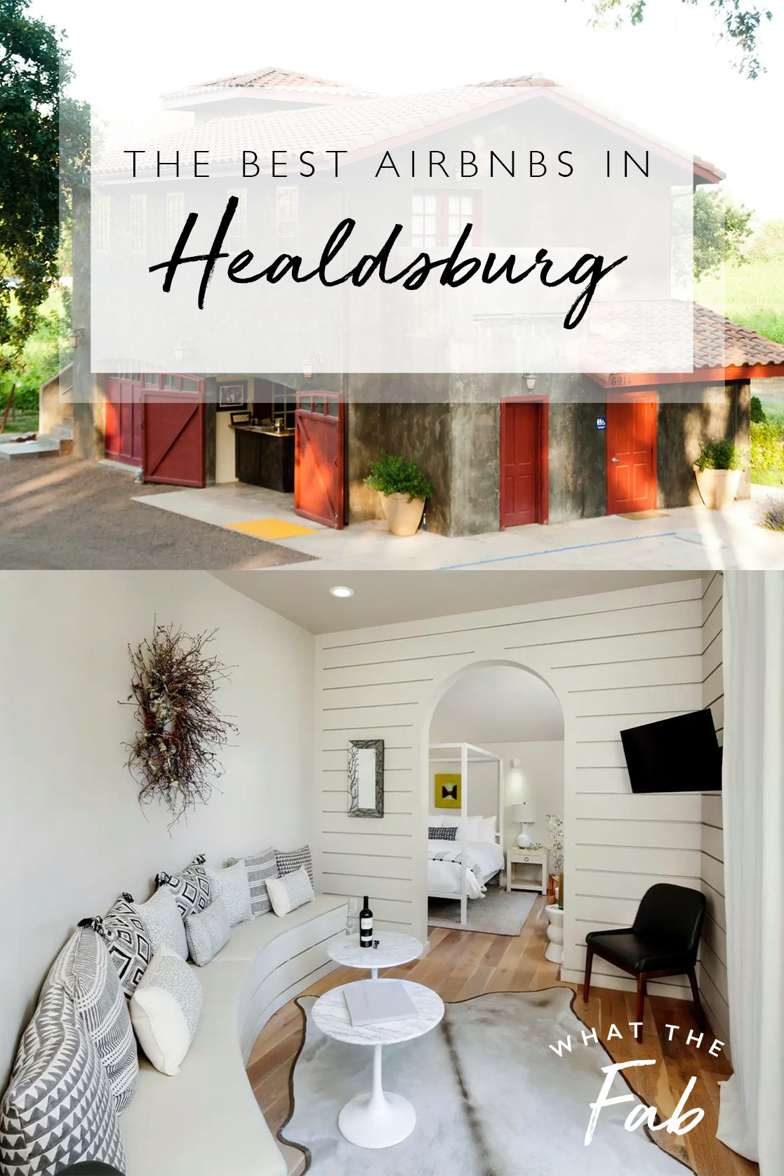 Airbnb Healdsburg: best of the best, by travel blogger What The Fab