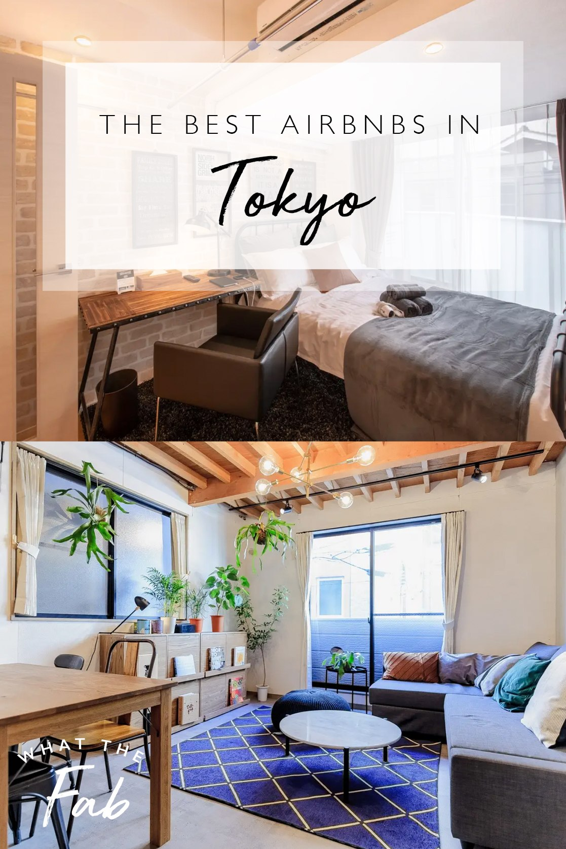 The best Tokyo Airbnbs, by travel blogger What The Fab