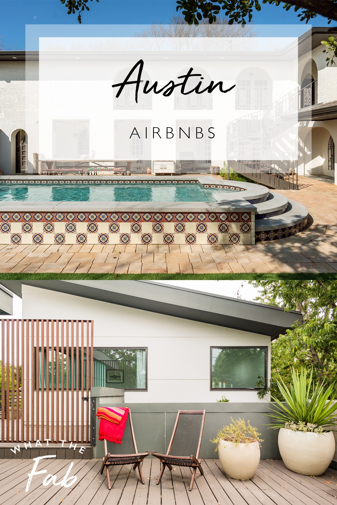 austin airbnbs, by travel blogger What The Fab
