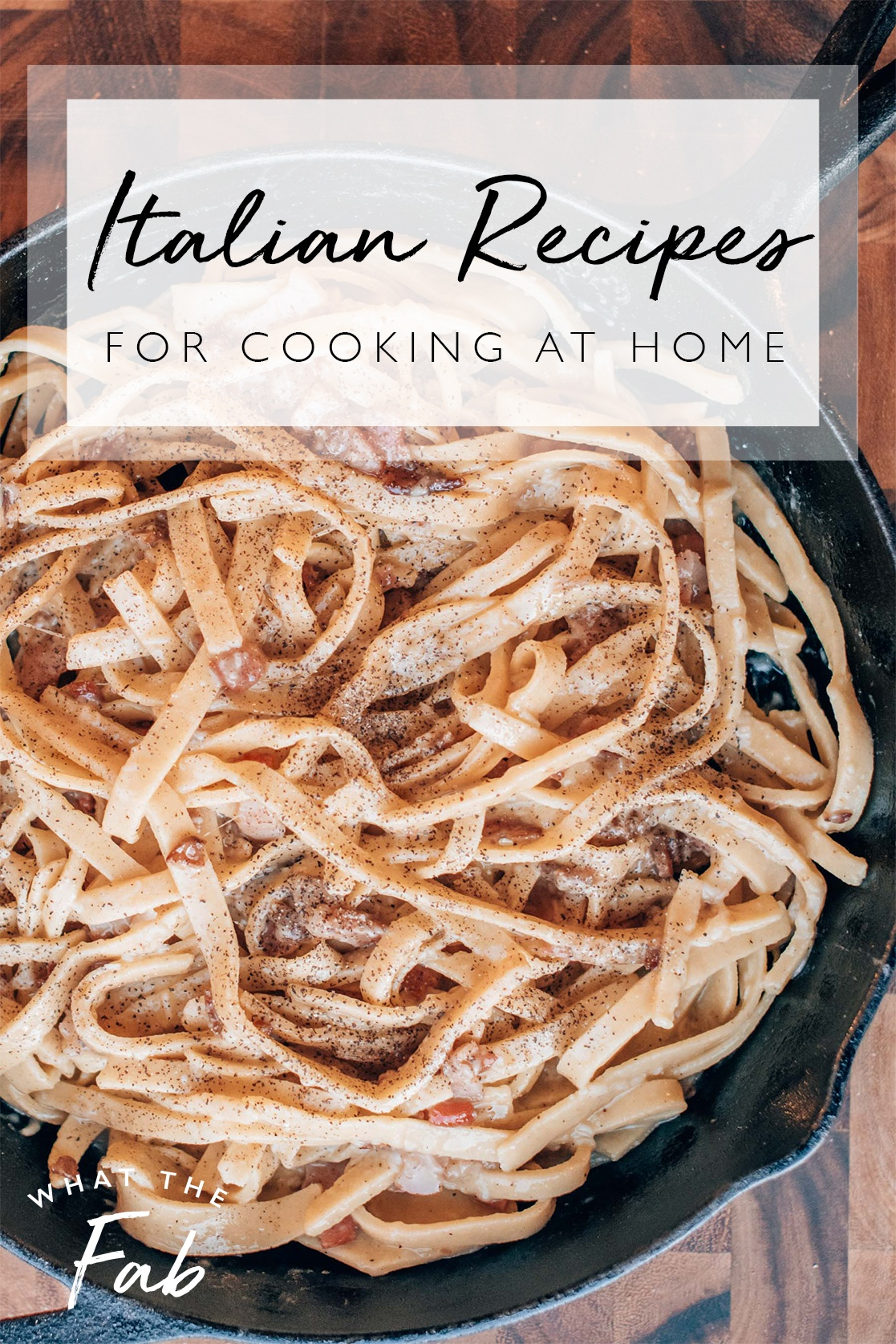 Authentic Italian recipes, by blogger What The Fab