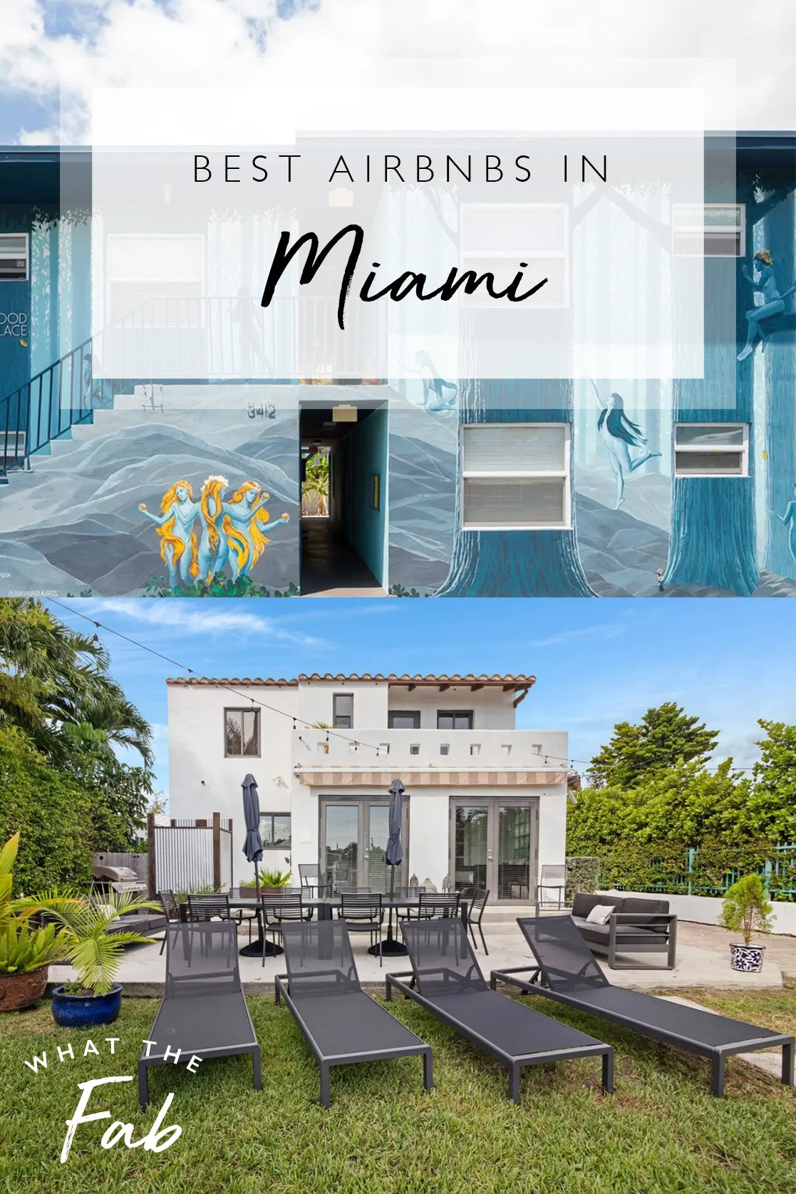 Miami Airbnbs, by Travel Blogger What The Fab