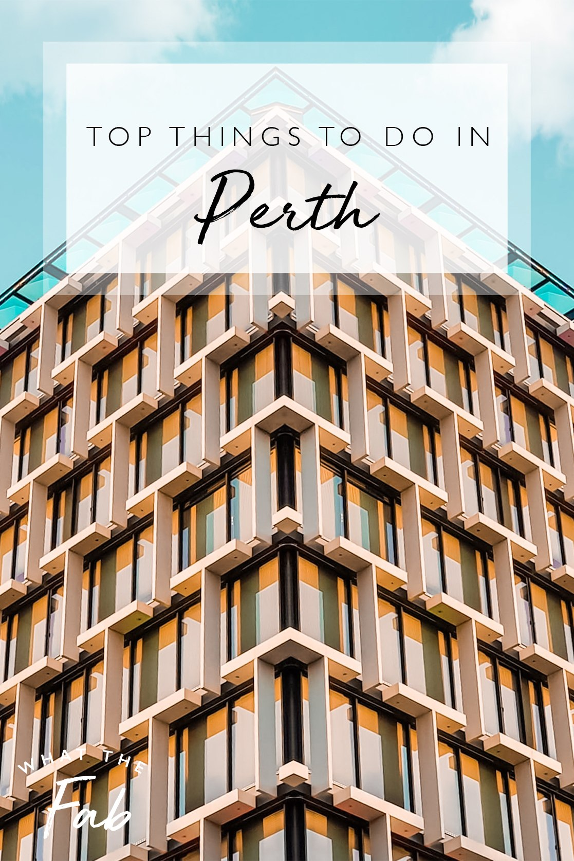 Perth Itinerary, by travel blogger What The Fab