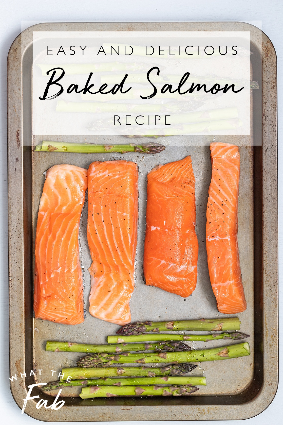 Easy baked salmon recipe, by lifestyle blogger What The Fab