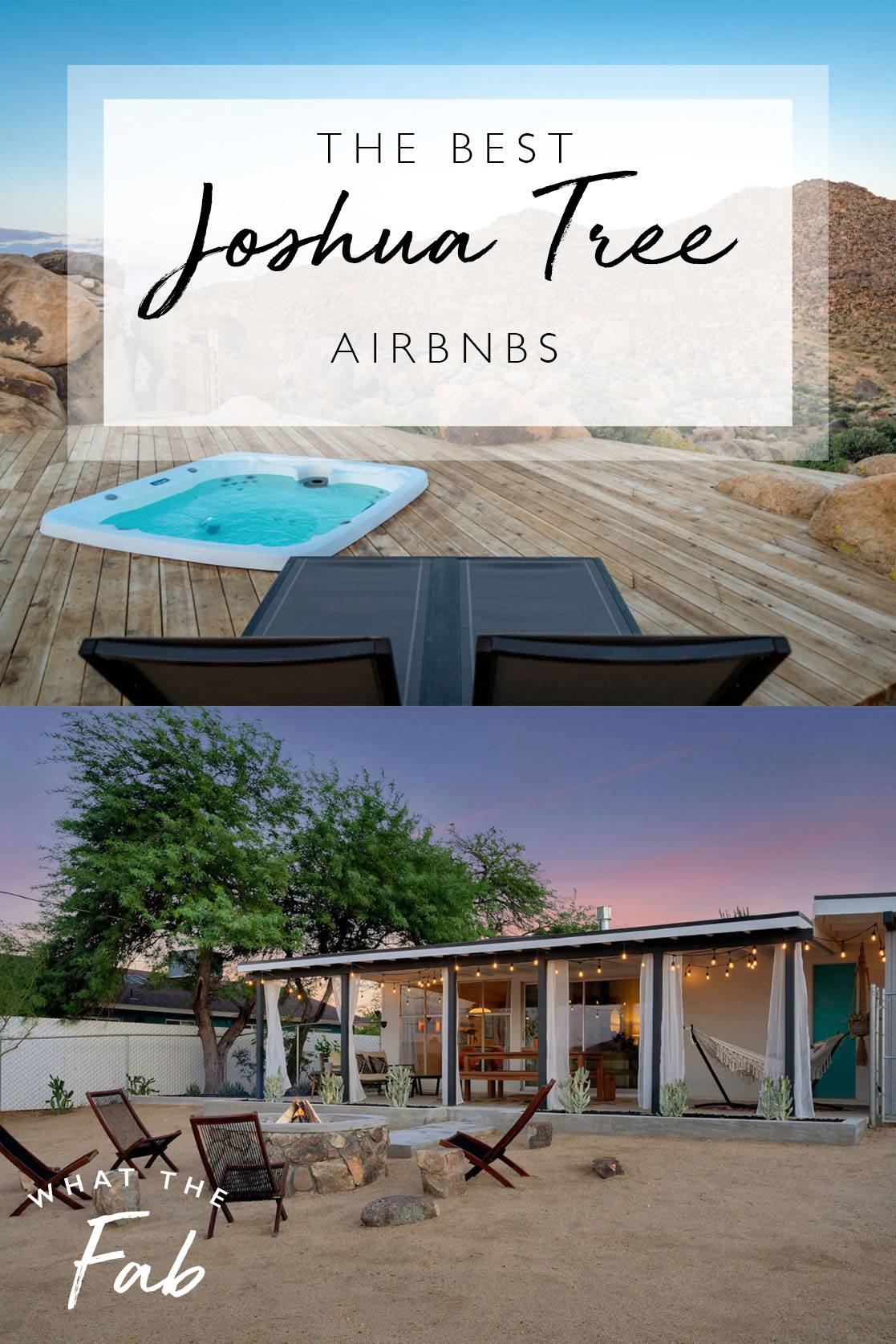 The best Joshua Tree Airbnbs, by travel blogger What The Fab