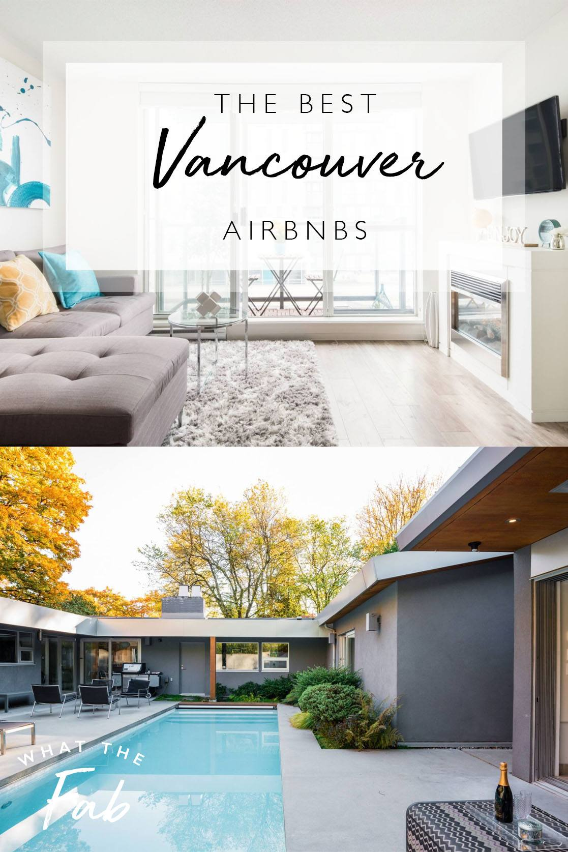 Vancouver Airbnbs, by Travel Blogger What The Fab