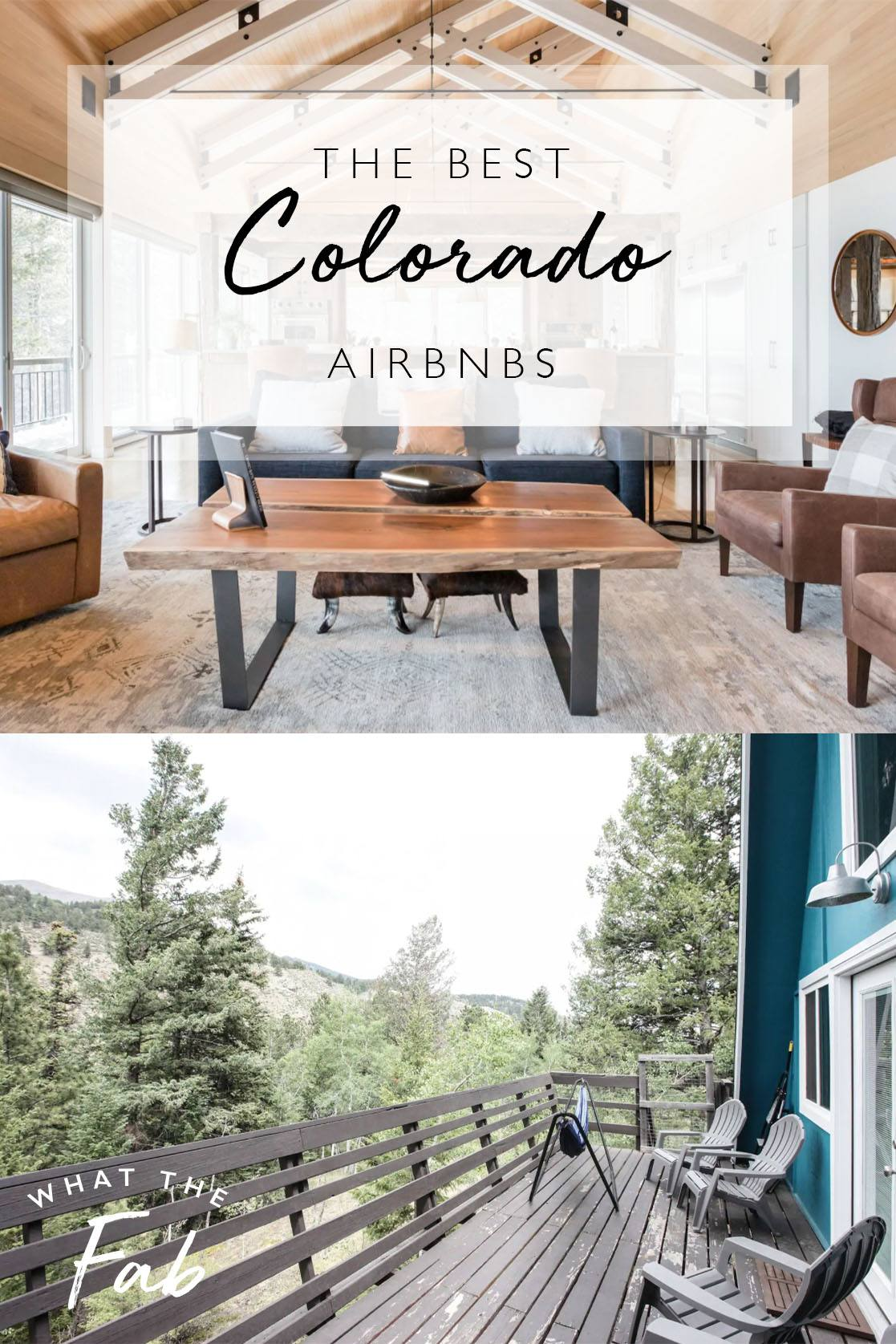 Colorado Airbnbs, by Travel Blogger What The Fab