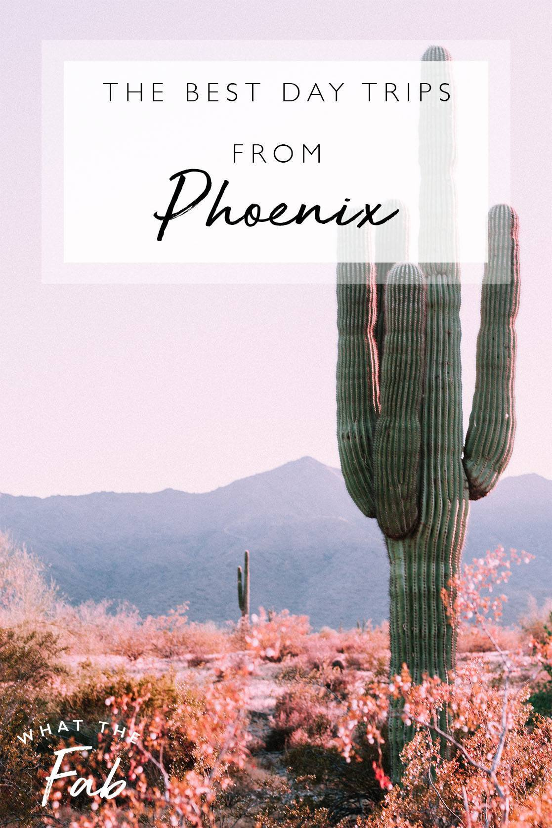 The best day trips from Phoenix, by travel blogger What The Fab