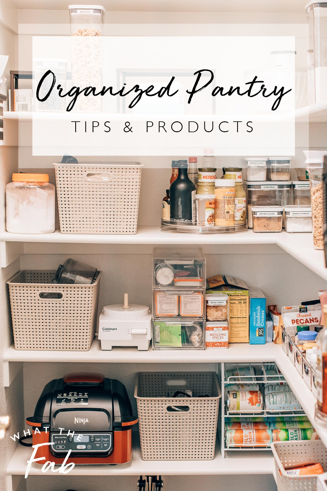 How to have a nice pantry, by lifestyle blogger What The Fab