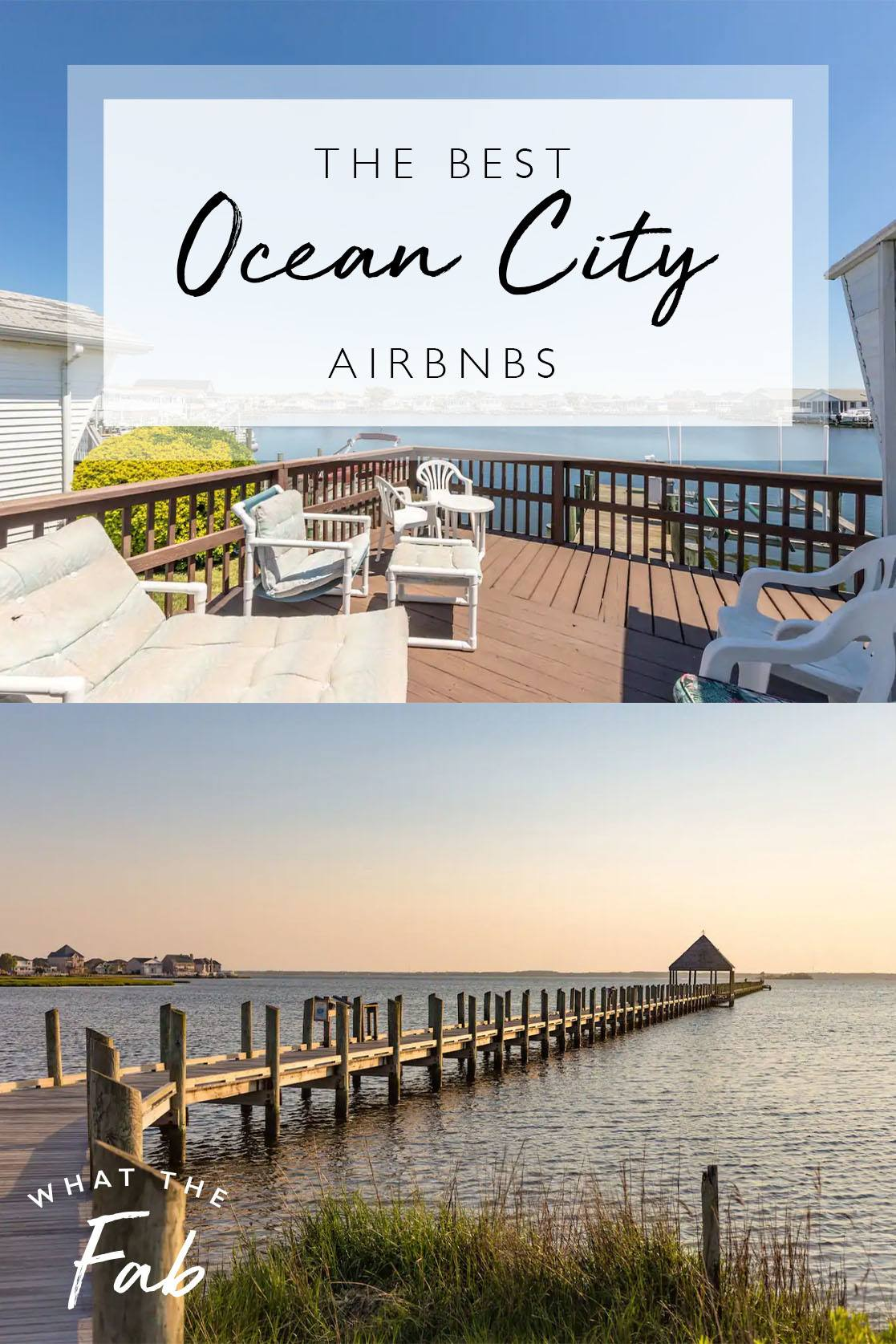 Ocean City MD Airbnb, by Travel Blogger What The Fab
