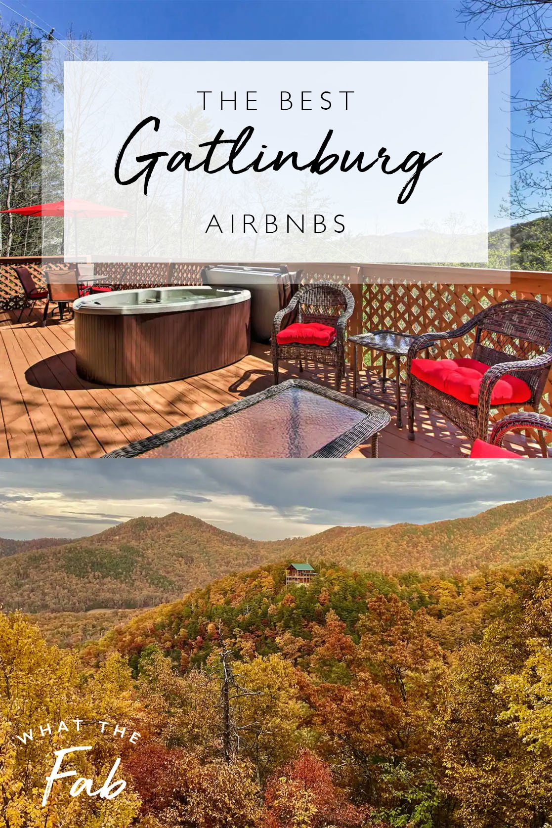 Gatlinburg Airbnbs, by Travel Blogger What The Fab