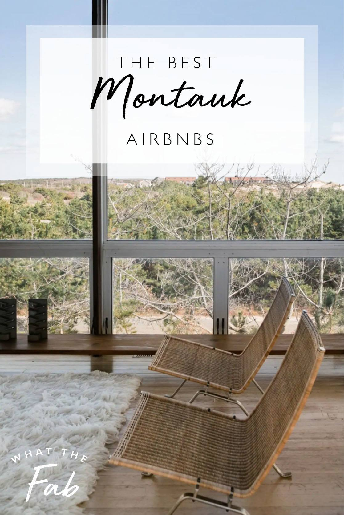 Airbnb Montauk: best places to book, by Travel Blogger What The Fab