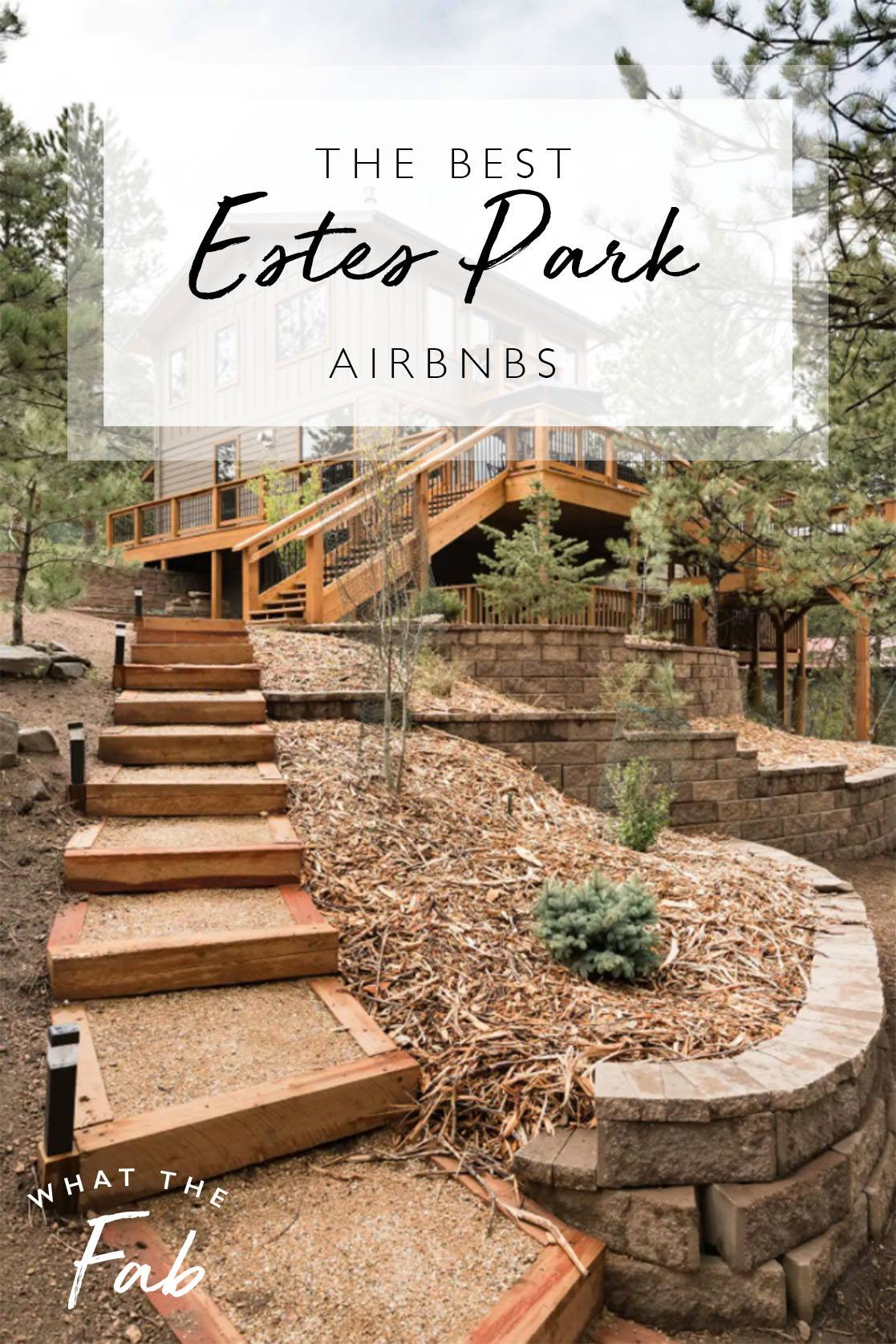 Airbnb Estes Park, by Travel Blogger What The Fab