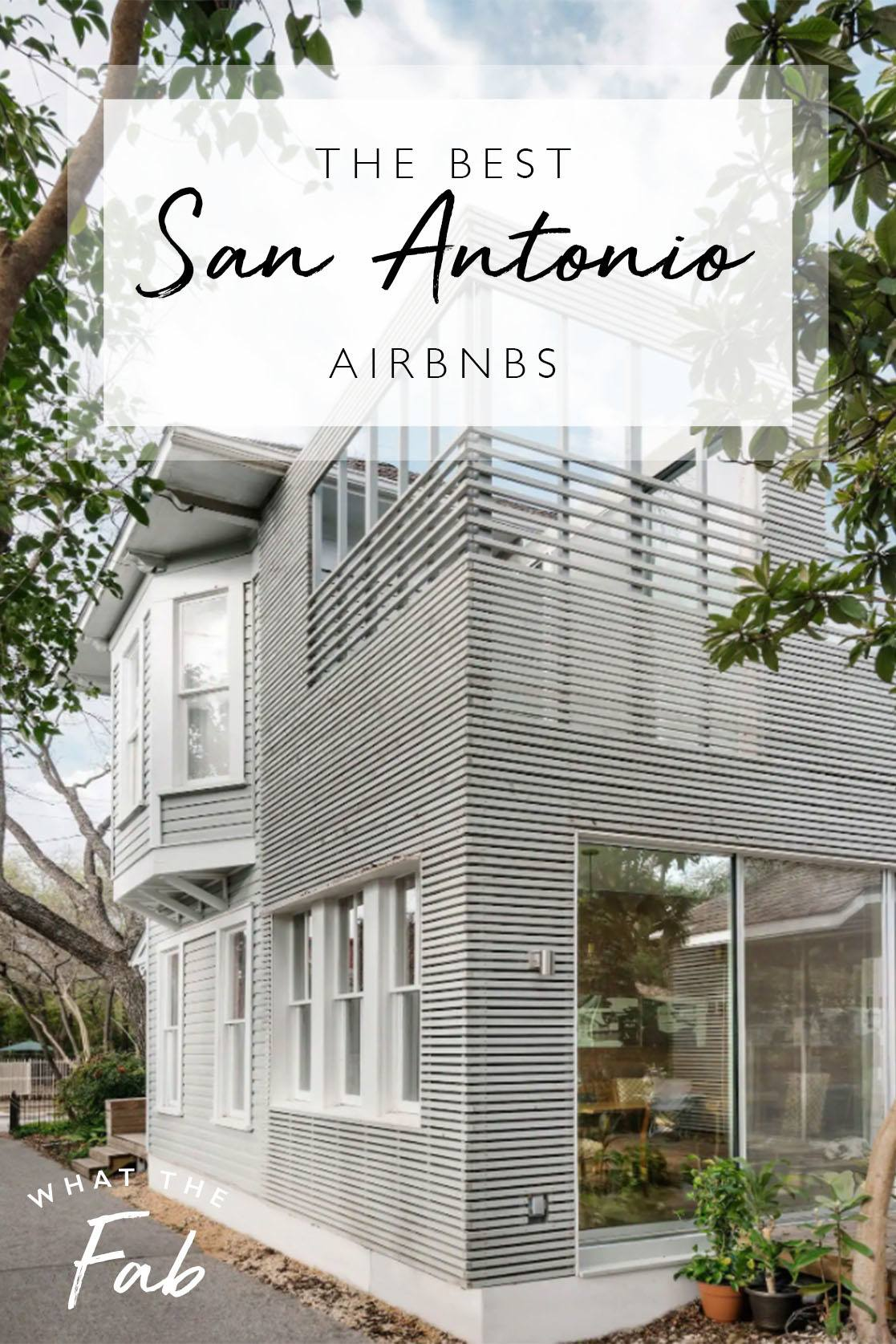 Airbnb San Antonio Texas, by Travel Blogger What The Fab