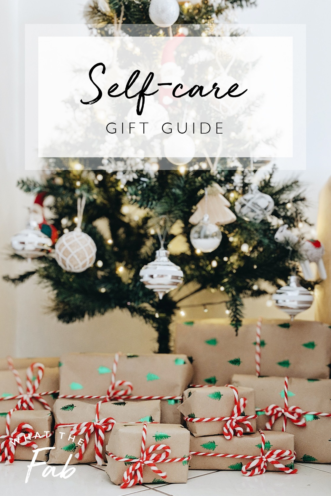 Self-care gift ideas, by lifestyle blogger What The Fab