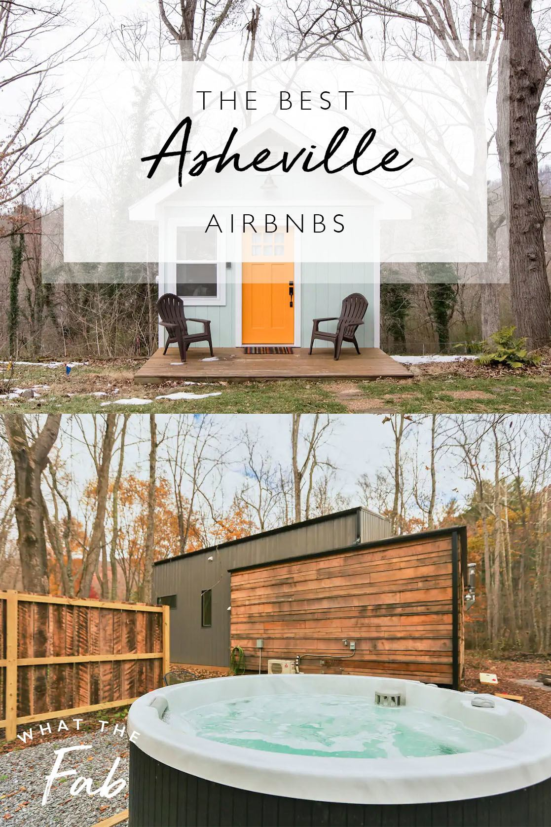 The best Airbnbs in Asheville NC, by Travel Blogger What The Fab