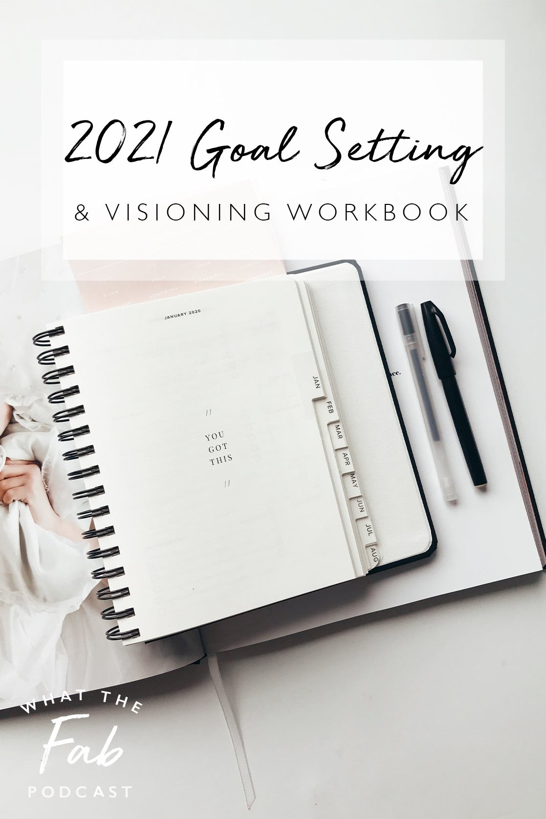 2021 goal setting, by lifestyle blogger What The Fab
