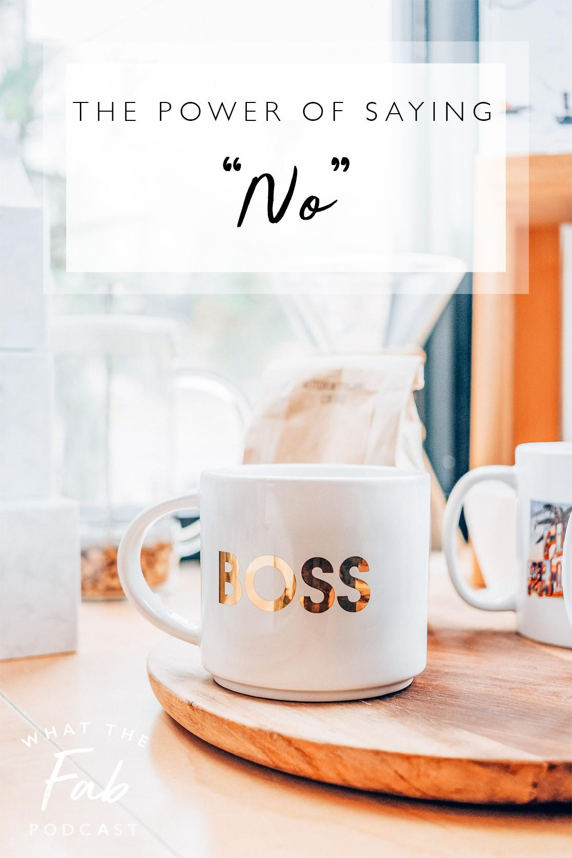 How to say no politely, by lifestyle blogger What The Fab