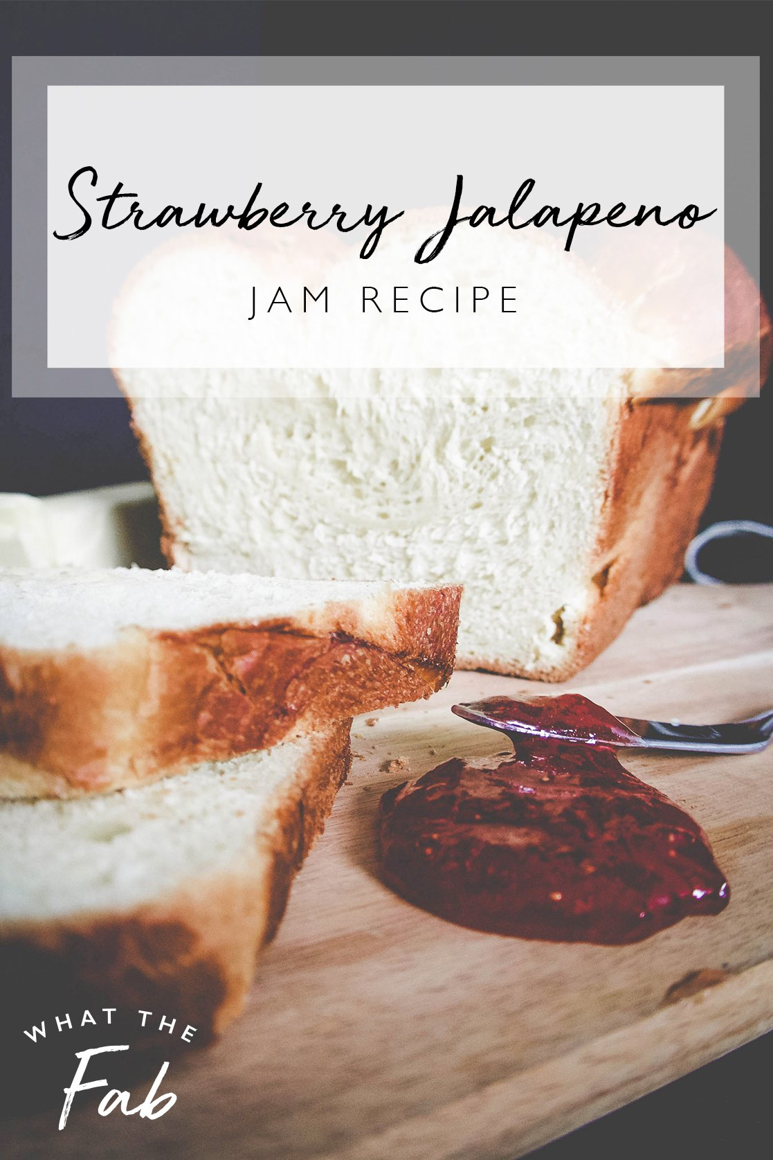 Strawberry jalapeno jam recipe, by lifestyle blogger What The Fab
