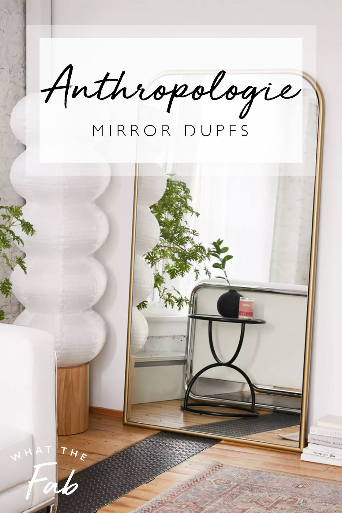 10 Anthropologie mirror dupes, by Blogger What The Fab