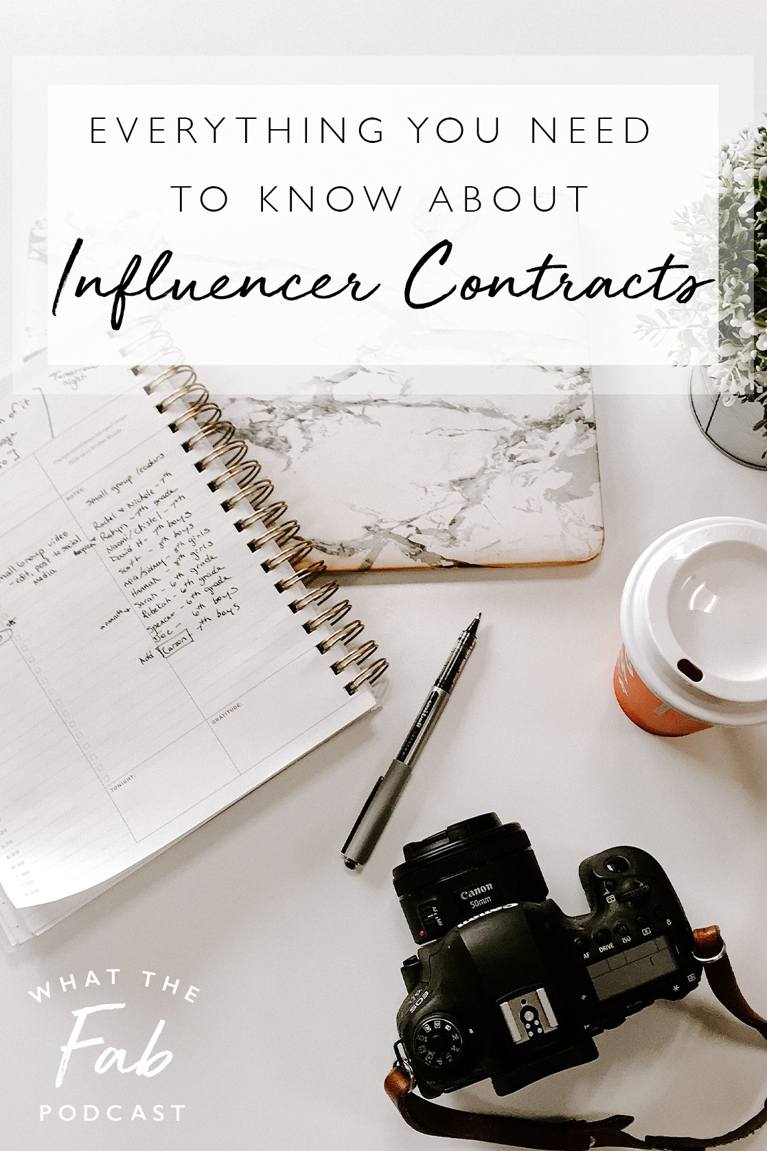 Everything you need to know about influencer contracts, by lifestyle blogger What The Fab