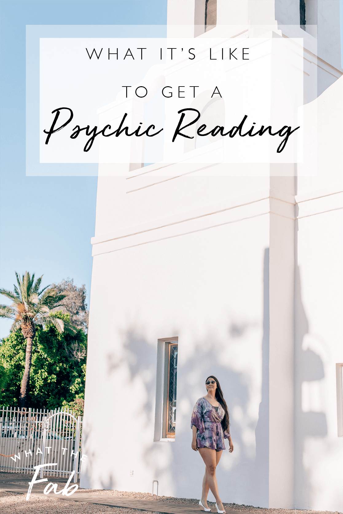 CA Psychic Reading, by Blogger What The Fab