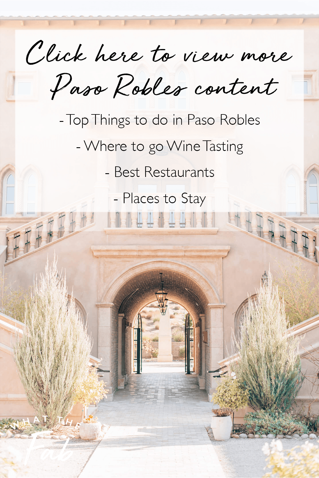 airbnb paso robles, by travel blogger what the fab