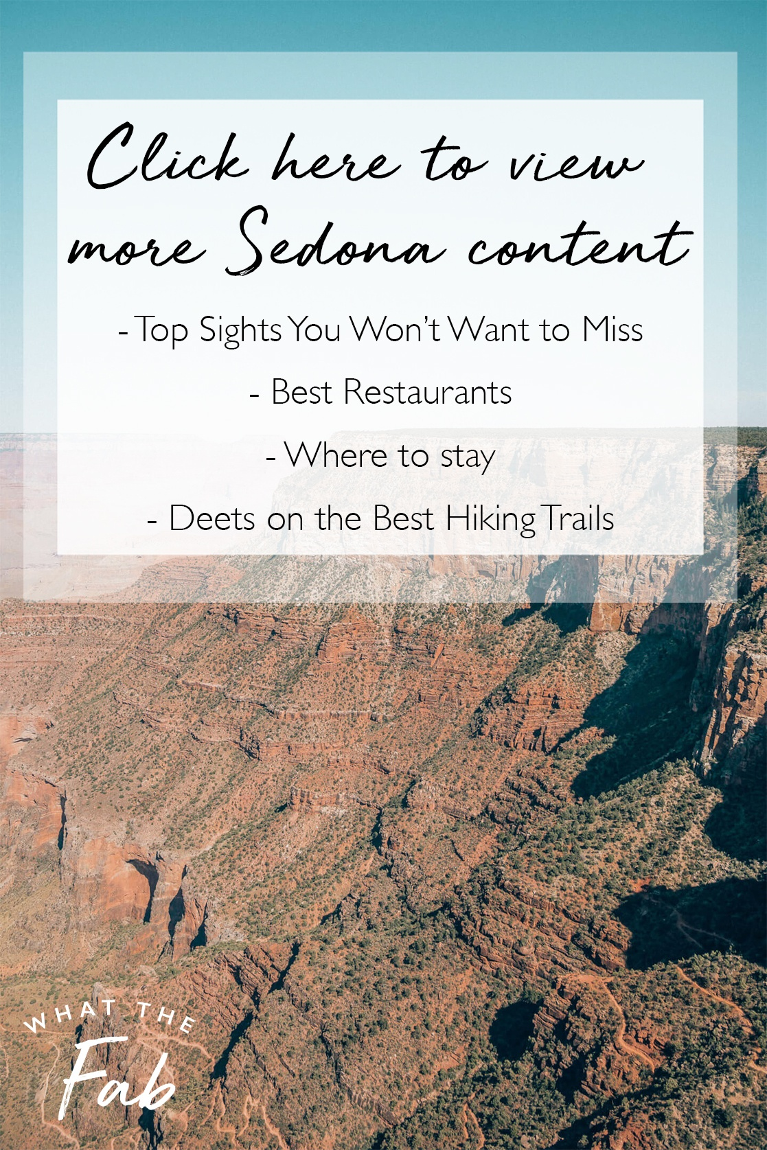 Sedona Travel Guides by Travel Blogger What The Fab