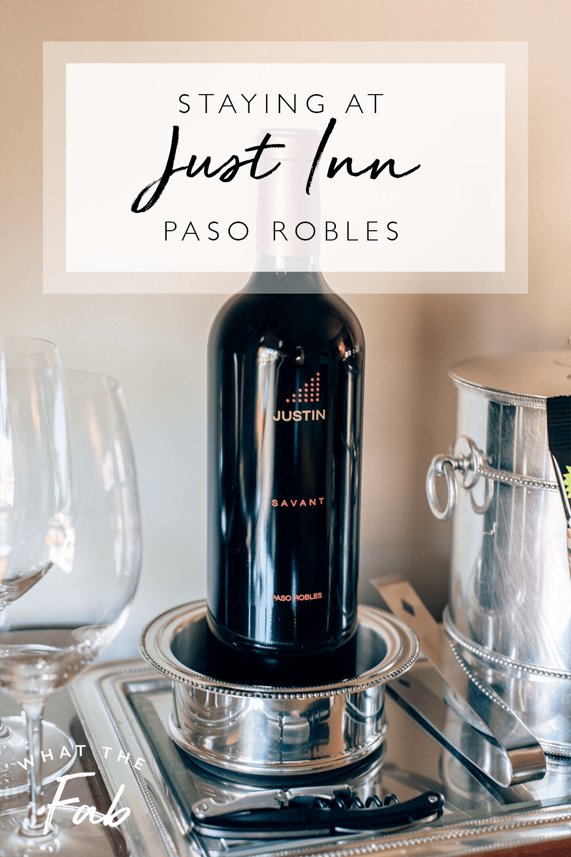 JUST Inn in Paso Robles, by Travel Blogger What The Fab