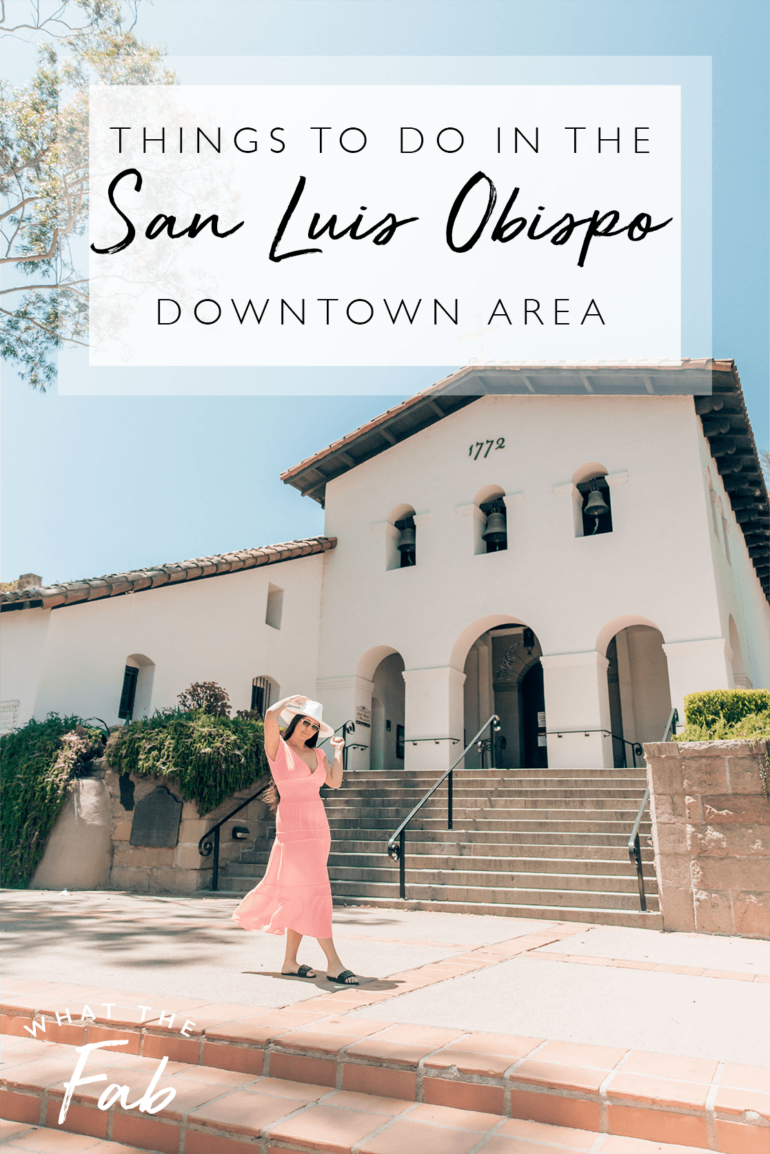 San Luis Obispo Downtown, by Travel Blogger What The Fab